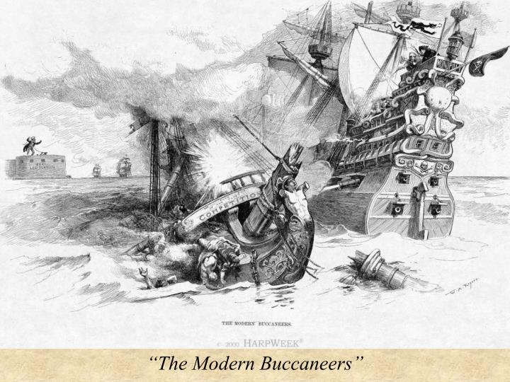 """The Modern Buccaneers"""