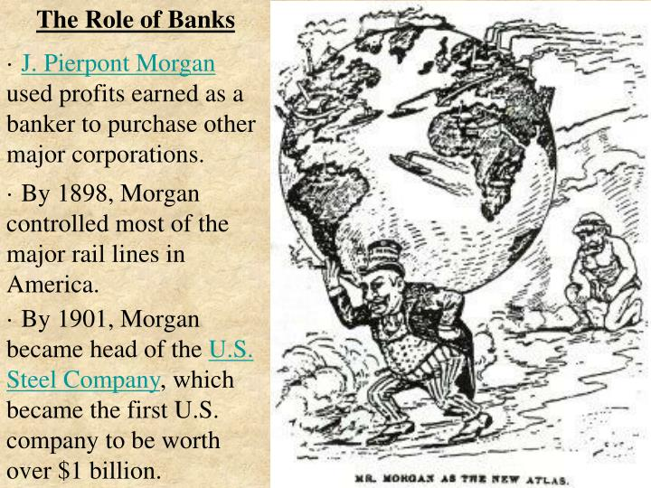 The Role of Banks