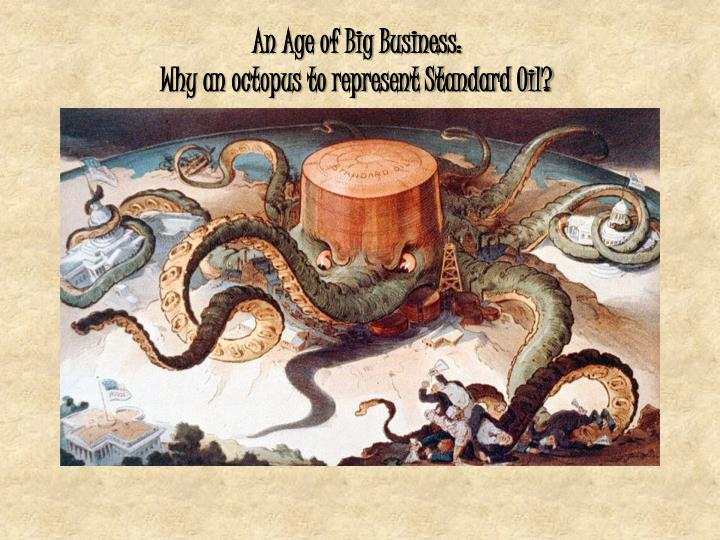 An Age of Big Business: