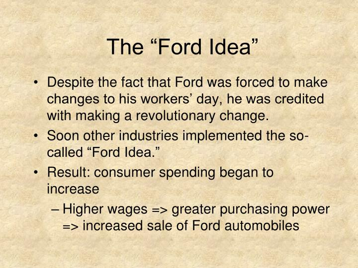 "The ""Ford Idea"""