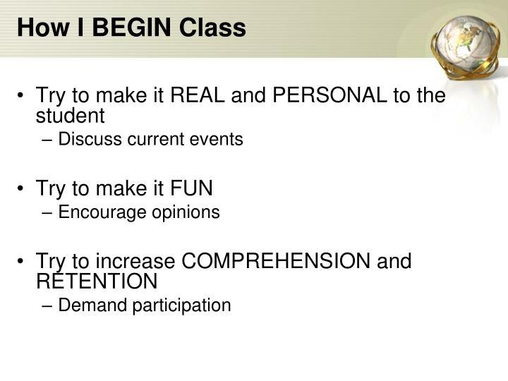 How i begin class