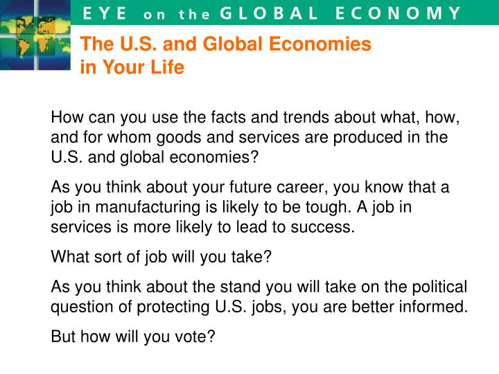 The U.S. and Global Economies in Your Life