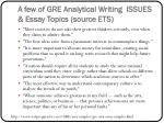 a few of gre analytical writing issues essay topics source ets