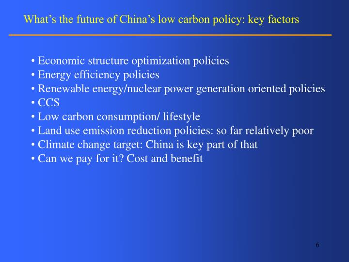 What's the future of China's low carbon policy: key factors