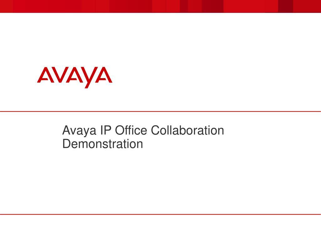 PPT - Avaya IP Office Collaboration Demonstration PowerPoint