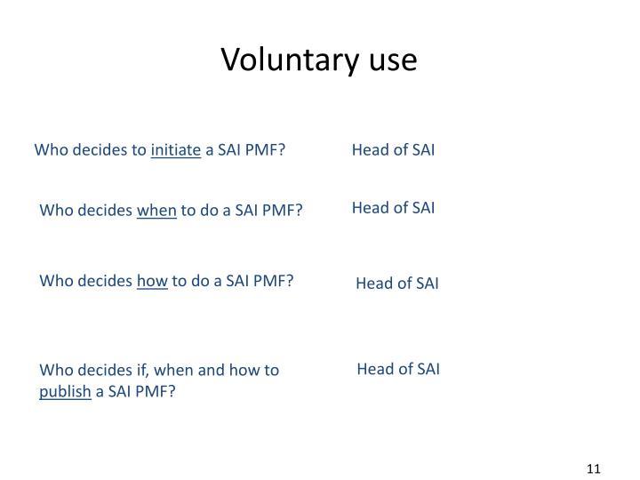Voluntary use
