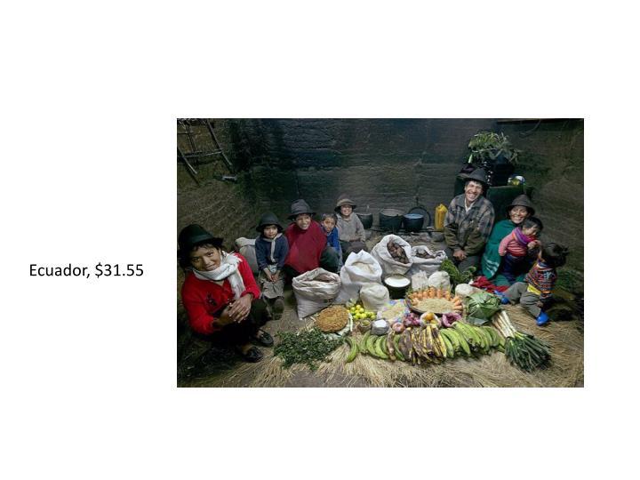 Ecuador, $31.55