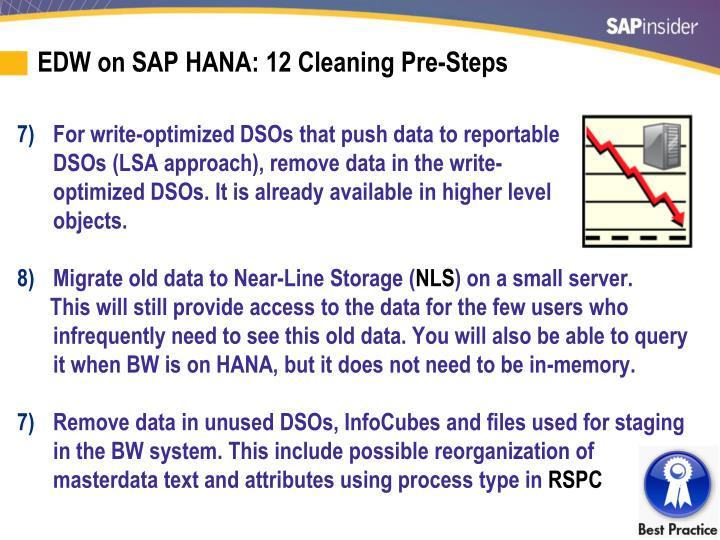 EDW on SAP HANA: 12 Cleaning Pre-Steps