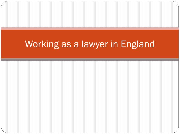 w orking as a lawyer in england n.