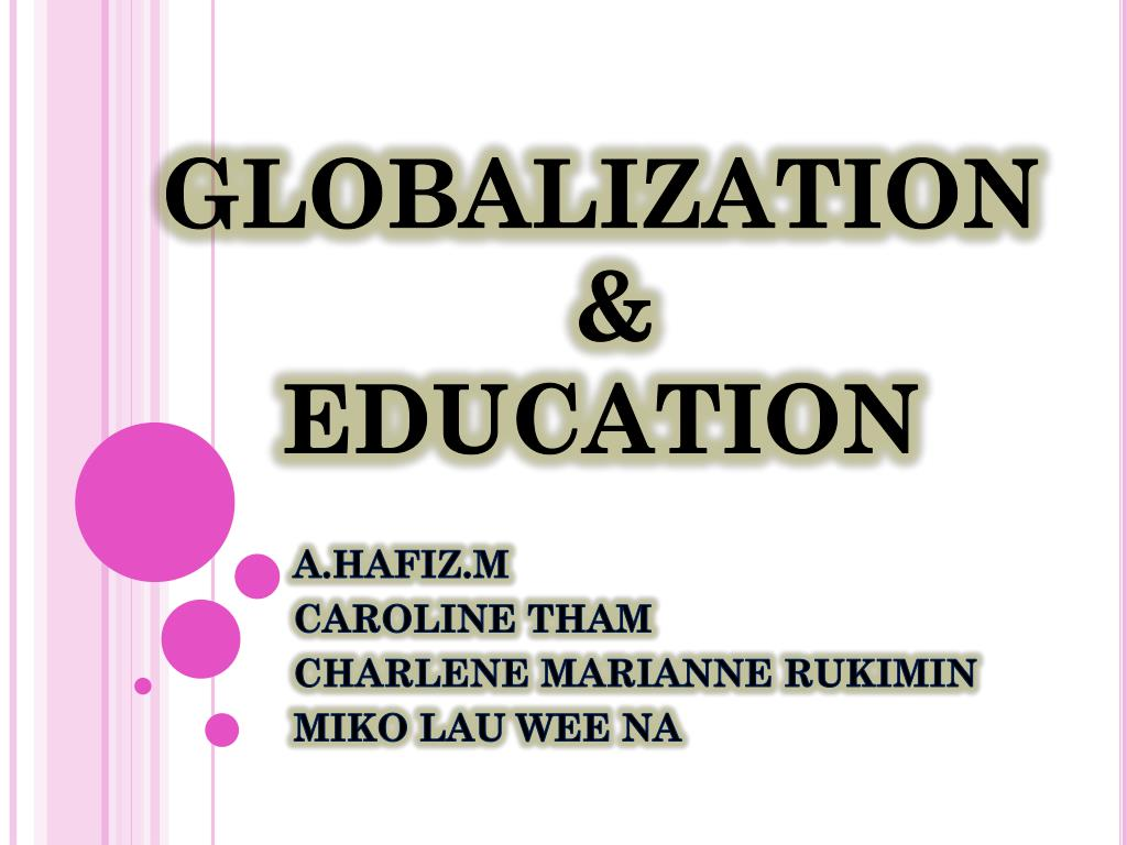what is globalization in education