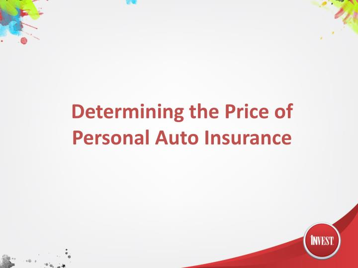determining the price of personal auto insurance n.