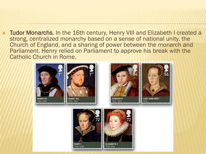 Tudor Monarchs.