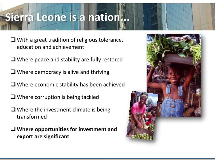 Sierra Leone is a nation...