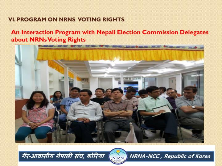 VI. Program on NRNs  Voting Rights