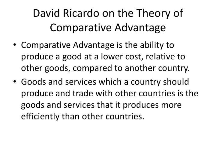 David Ricardo on the Theory of Comparative Advantage