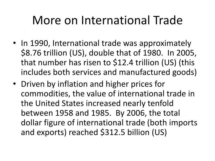 More on International Trade