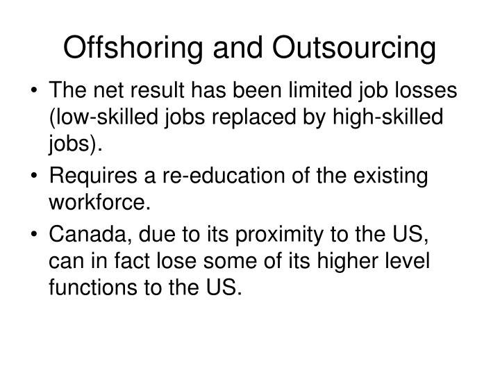 Offshoring and Outsourcing