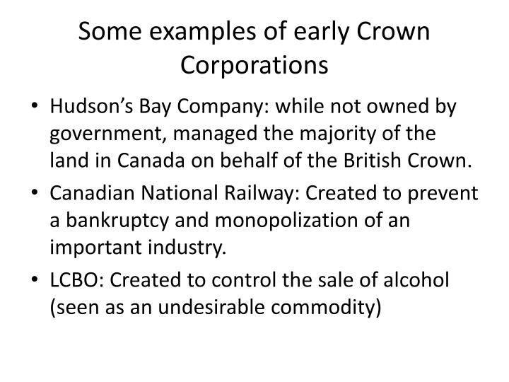 Some examples of early Crown Corporations