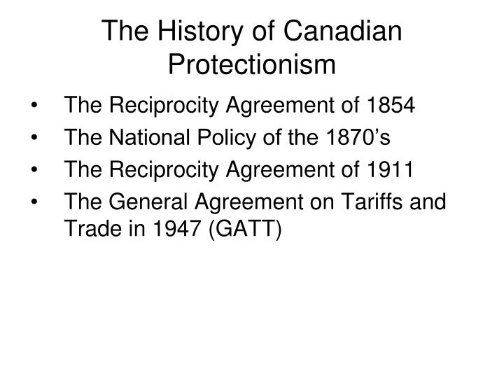 The History of Canadian Protectionism