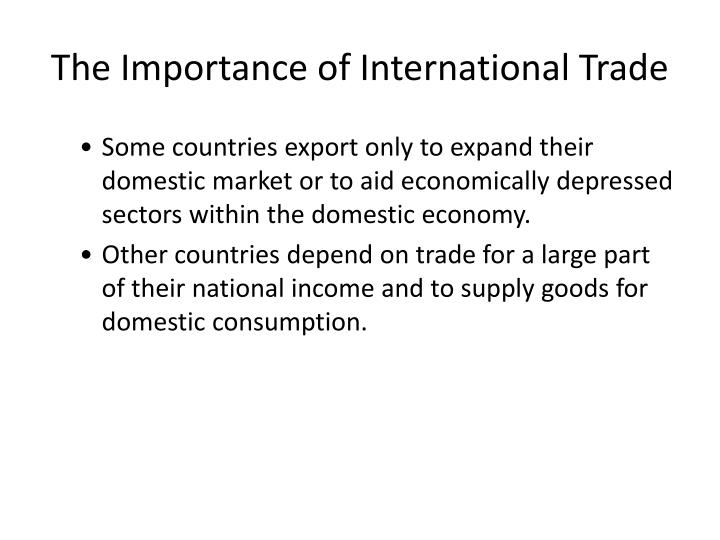 The Importance of International Trade