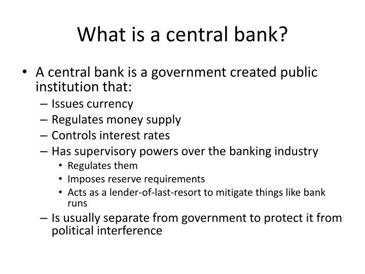 What is a central bank?