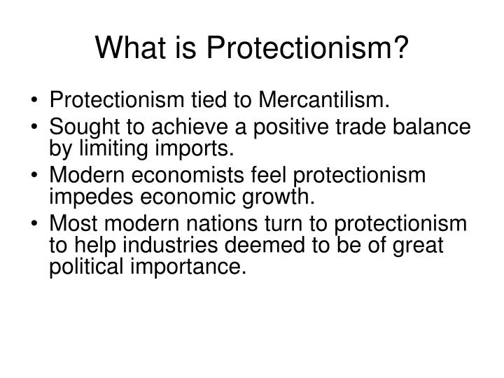 What is Protectionism?