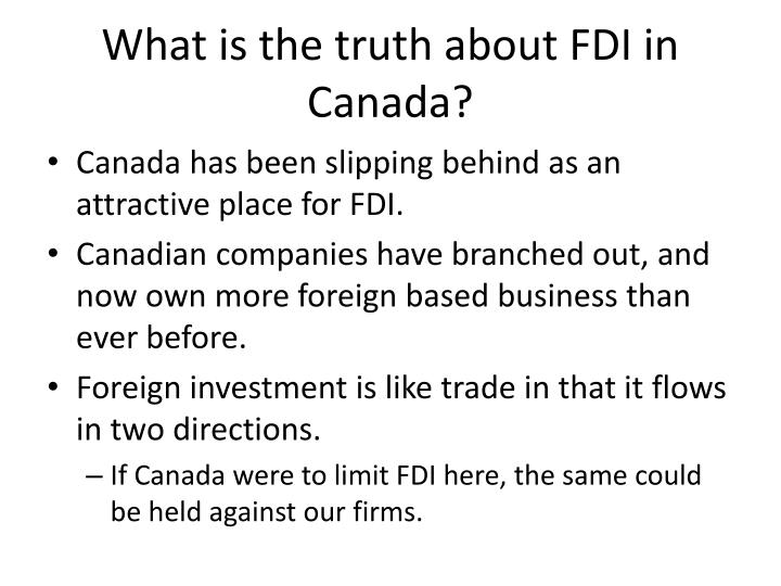 What is the truth about FDI in Canada?