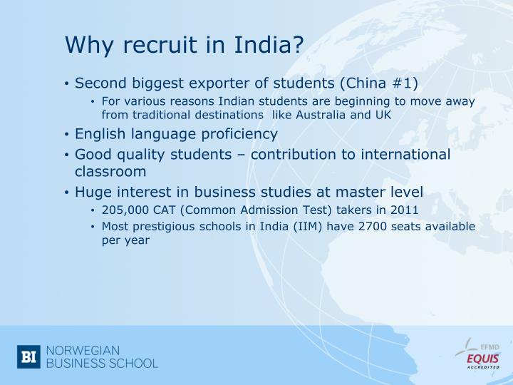 Why recruit in india