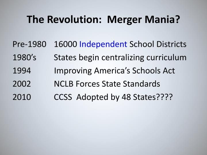 The Revolution:  Merger Mania?