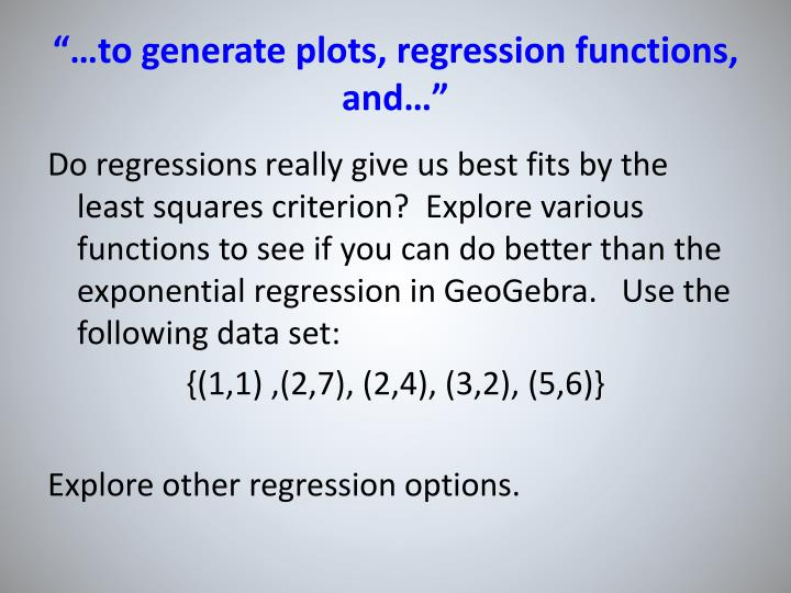 """…to generate plots, regression functions, and…"""