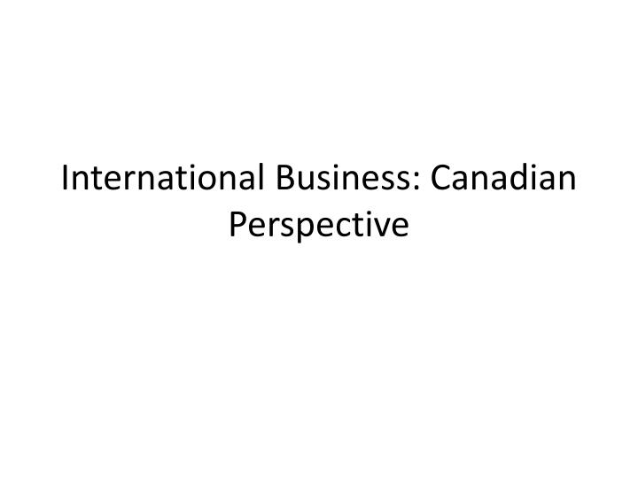 international business canadian perspective