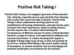 positive risk taking i