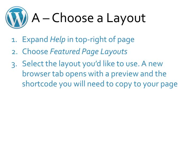 A – Choose a Layout