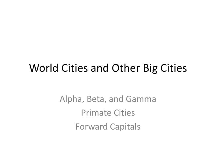 world cities and other big cities n.