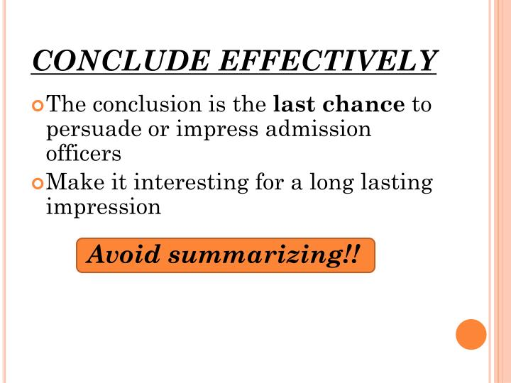 CONCLUDE EFFECTIVELY