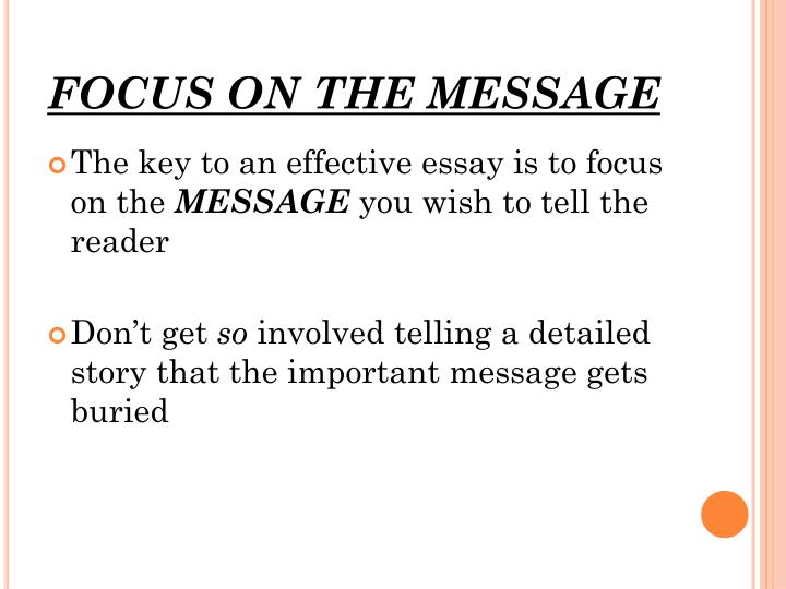 FOCUS ON THE MESSAGE