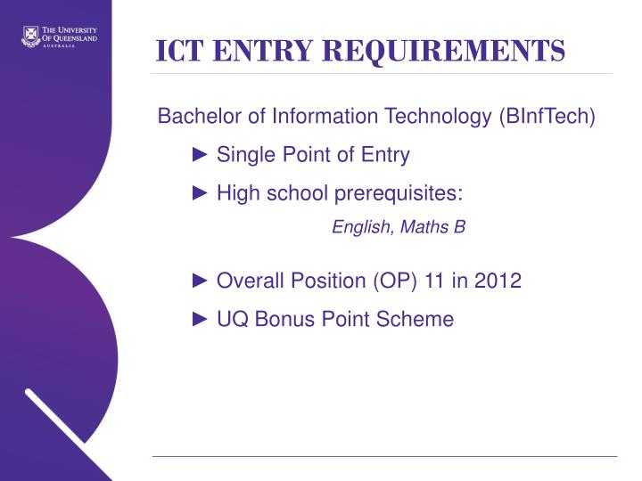 ICT ENTRY REQUIREMENTS