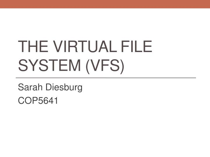 the virtual file system vfs n.