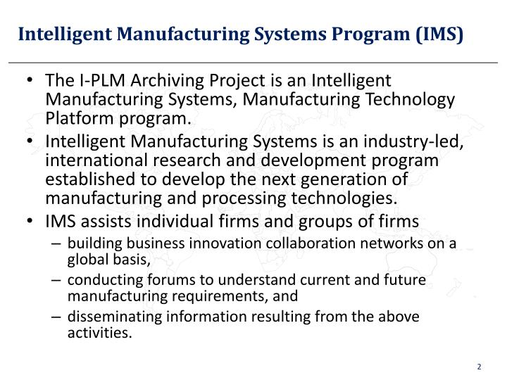 Intelligent manufacturing systems program ims