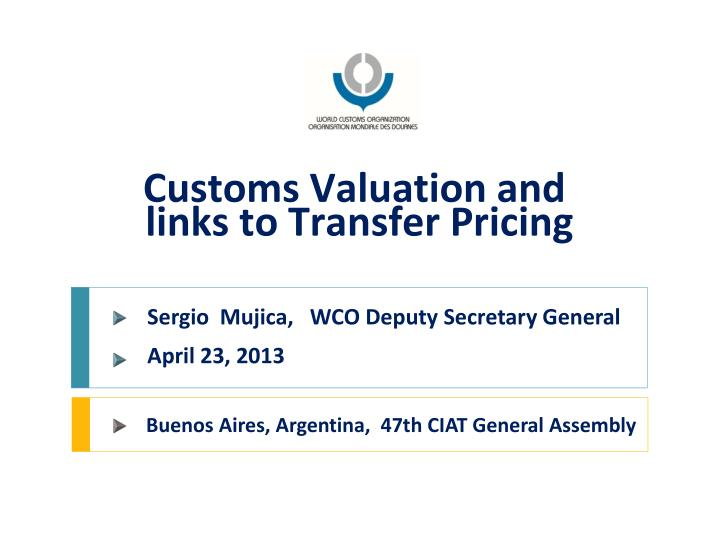customs valuation and links to transfer pricing n.