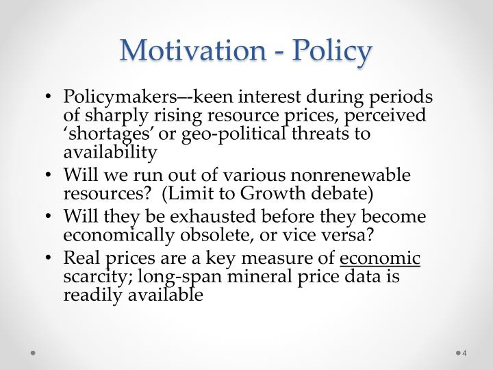 Motivation - Policy