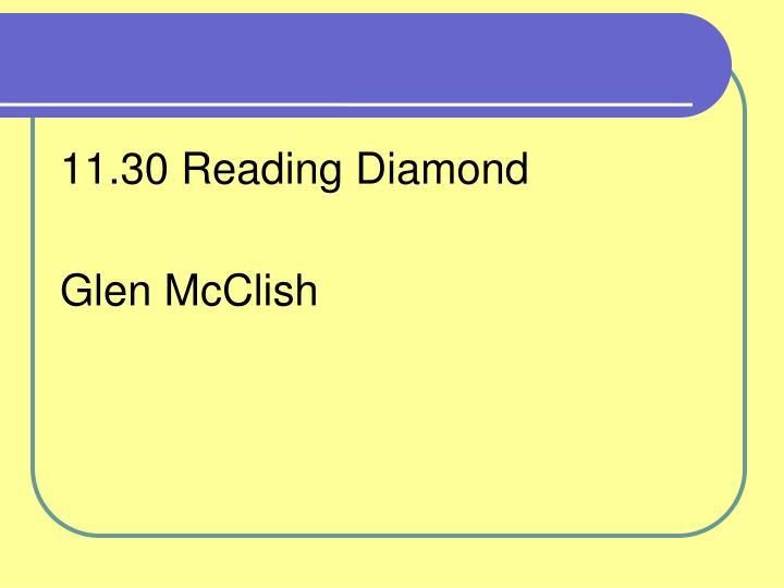 11.30 Reading Diamond