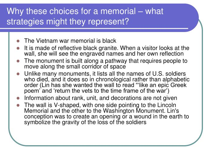 Why these choices for a memorial – what strategies might they represent?