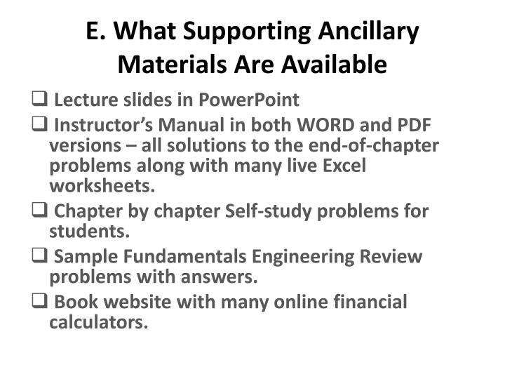 E. What Supporting Ancillary Materials Are Available