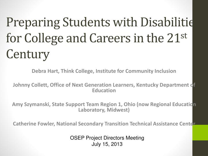 preparing students with disabilities for college and careers in the 21 st century n.