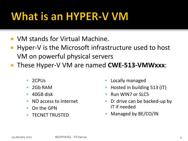 What is an HYPER-V VM