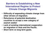 barriers to establishing a new international regime to protect climate change migrants