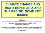 climate change and migration in asia and the pacific some key issues