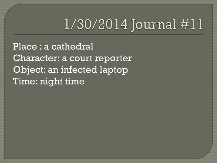 1/30/2014 Journal #11