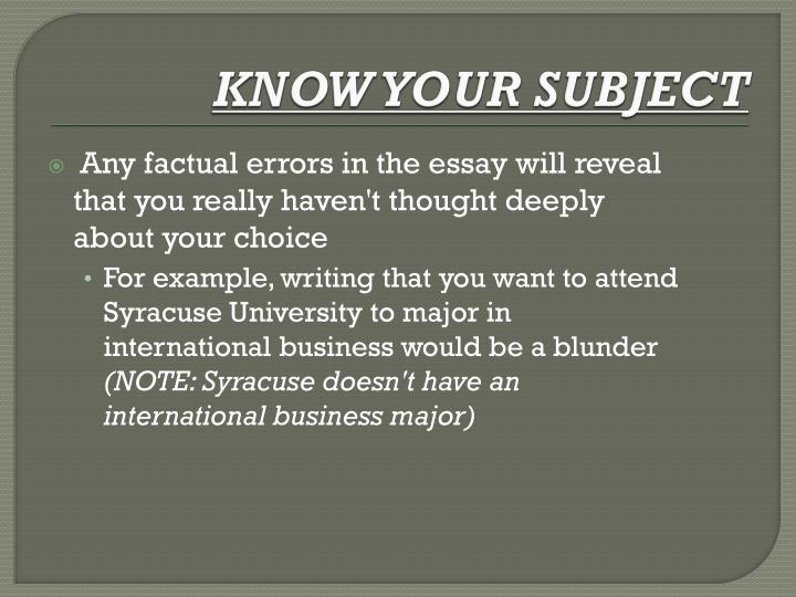 KNOW YOUR SUBJECT
